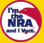 I am a National Rifle Association member and I VOTE!